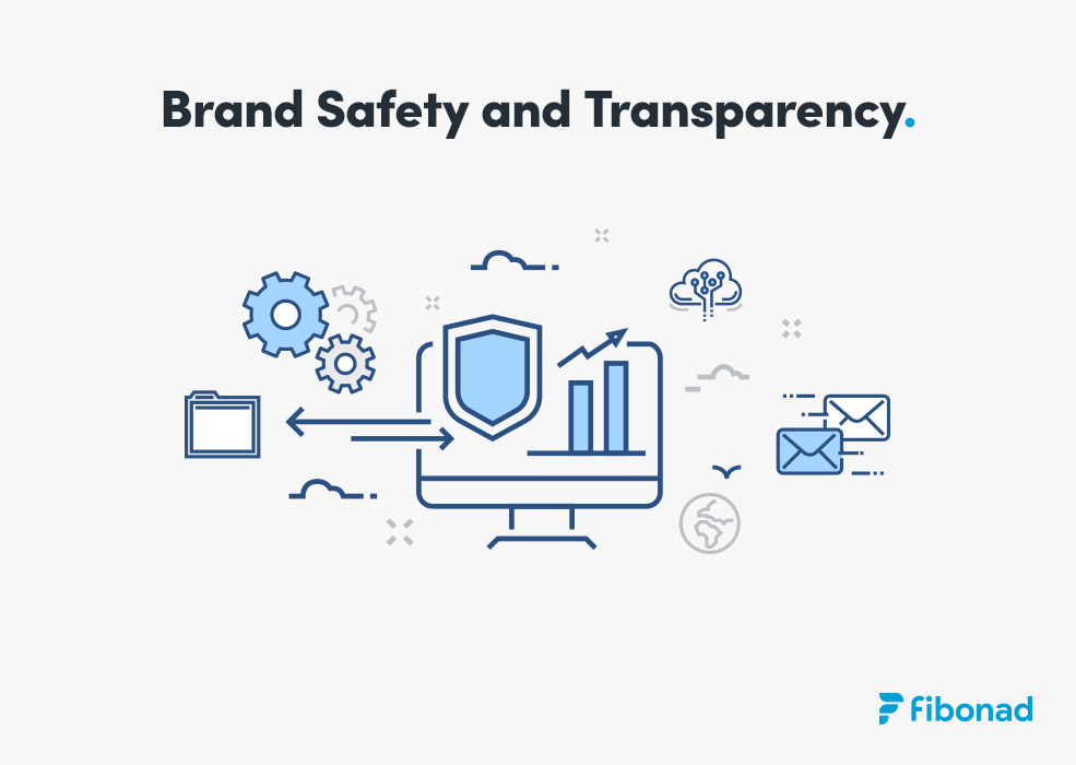 Brand Safety and Transparency